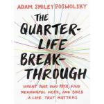 【预订】The Quarter-Life Breakthrough Invent Your Own Path, Fin