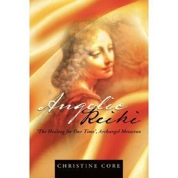 【预订】Angelic Reiki: The Healing for Our Time, Archangel Metatron 预订商品,需要1-3个月发货,非质量问题不接受退换货。
