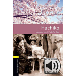 Oxford Bookworms Library: Level 1: Hachiko MP3 Pack