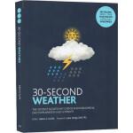 英文原版 30-Second Weather 天气 30秒读科普 微阅读 大众科普读物 儿童百科知识阅读