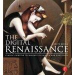 【预订】The Digital Renaissance: Classic Painting Techniques in