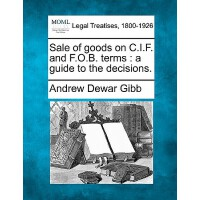 【预订】Sale of Goods on C.I.F. and F.O.B. Terms: A Guide to th