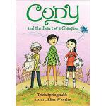 【预订】Cody and the Heart of a Champion 9780763679217
