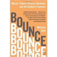 Bounce: Mozart, Federer, Picasso, Beckham, and the Science