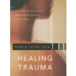 【预订】Healing Trauma: A Pioneering Program for Restoring the