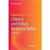 【预订】Chinese and Indian Medicine Today: Branding Asia 978981