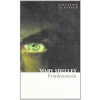 柯林斯经典文学:弗兰肯斯坦 英文原版 Frankenstein Mary Wollstonecraft Shelley