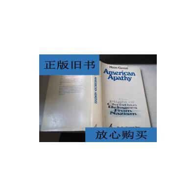 [二手旧书9成新]Haim Genizi AMERICAN APATHY //K384 /不详 不详 正版旧书,放心下单,如需书籍更多信息可咨询在线客服。