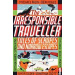 【预订】The Irresponsible Traveller: Tales of Scrapes and Narro