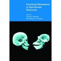【预订】Functional Dimensions of Ape-Human Discourse
