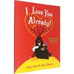 大熊与鸭子系列:我本来就很爱你啊 英文原版绘本0 3 6岁 I Love You Already 获奖名家绘本 Ben