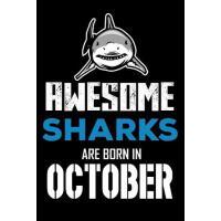 【预订】Awesome Sharks Are Born in October: Shark Writing Journa