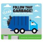 【预订】Follow That Garbage!: A Journey to the Landfill