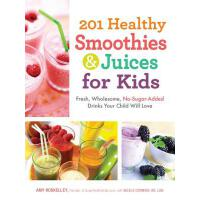 【预订】201 Healthy Smoothies & Juices for Kids Fresh, Wholesom