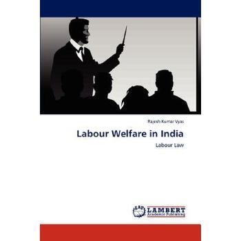 【预订】Labour Welfare in India 美国库房发货,通常付款后3-5周到货!