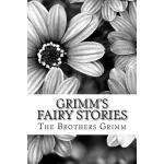 【预订】Grimm's Fairy Stories: (the Brothers Grimm Classics Col