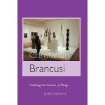 【预订】Constantin Brancusi: Sculpting the Essence of Things