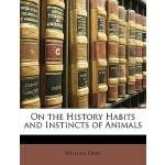 【预订】On the History Habits and Instincts of Animals