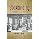 【预订】Bookbinding Its Background and Technique