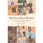 【预订】Behind the Secret Window: A Memoir of a Hidden Childhoo