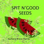 【预订】Spit N' Good Seeds