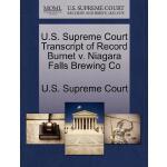 【预订】U.S. Supreme Court Transcript of Record Burnet V. Niaga