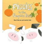【预订】Piggies in the Pumpkin Patch 9781570914607