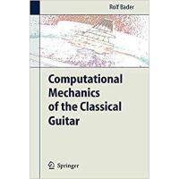 【预订】Computational Mechanics of the Classical Guitar 9783642