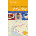 Frommer'S Mallorca & Menorca Day By Day(ISBN=9780470721643)