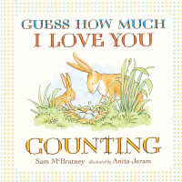 Guess How Much I Love You: Counting 猜猜我有多爱你:学数数 ISBN9781406