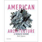 【预订】American Architecture: A Thematic History 9780190245283