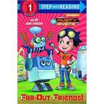 【预订】Far-Out Friends! (Rusty Rivets) 9781524768010