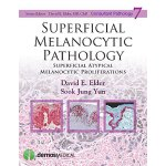 【预订】Superficial Melanocytic Pathology