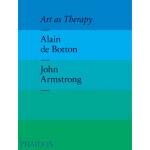 Art as Therapy,Alain De Botton,John Armstrong,The School of