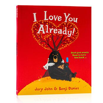 英文原版 大熊与鸭子系列:我本来就很爱你啊 I Love You Already! 获奖名家绘本 Benji Davies 插画 3-6岁 儿童启蒙趣味故事绘本 儿童启蒙趣味故事绘本