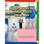 【预订】Nursery Rhymes and Nursery Riddles for All Ages