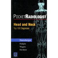 袖珍放射专家――头部和颈部听100个主要诊断(英文版)