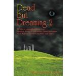 【预订】Dead But Dreaming 2