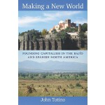 【预订】Making a New World: Founding Capitalism in the Bajio an