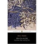 【现货】英文原版 当你老了 When You Are Old 叶芝诗集:早期诗选、戏剧及童话 ( Penguin Dr