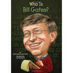 Who Is Bill Gates (Who Was ) Patricia Brennan Demuth,Ted Ha