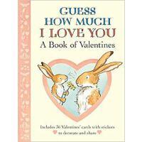 【预订】Guess How Much I Love You: A Book of Valentines 9780763