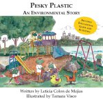 【预订】Pesky Plastic: An Environmental Story