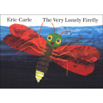 The Very Lonely Firefly Board book 好寂寞的萤火虫 英文原版,Eric Carle(