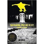 【预订】Skateboarding, Space and the City 9781859734933