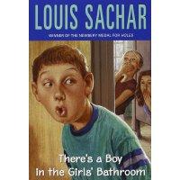 There's A Boy in the Girl's Bathroom 女盥洗室里的男孩(纽伯瑞金奖小说《洞》作者)