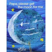 【预订】Papa, Please Get the Moon for Me: Lap Edition 978148143