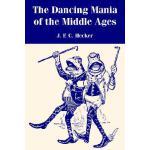 【预订】The Dancing Mania of the Middle Ages