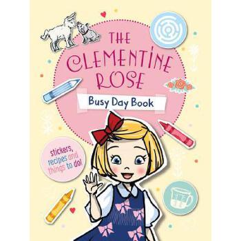 【预订】The Clementine Rose Busy Day Book 预订商品,需要1-3个月发货,非质量问题不接受退换货。