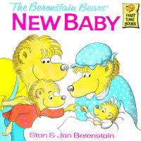 The Berenstain Bears' New Baby 《贝贝熊家的新宝宝》ISBN 9780394829081